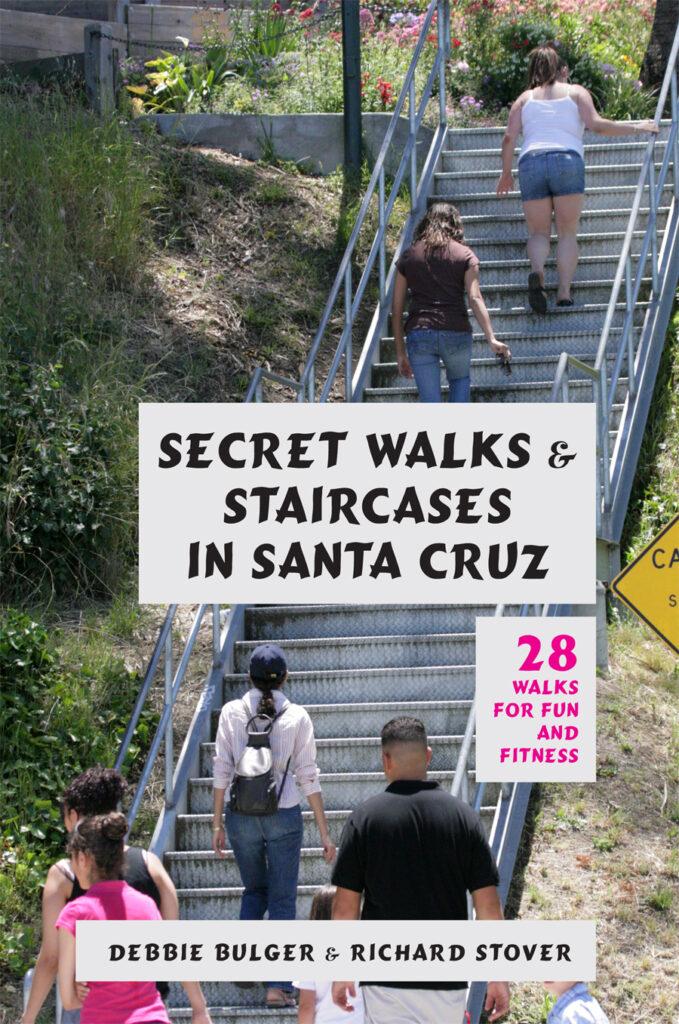 Secret Walks & Staircases in Santa Cruz